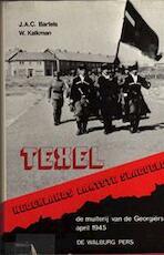 Texel - Nederlands laatste slagveld - J.A.C. Bartels, W. Amp; Kalkman (ISBN 9789060110164)