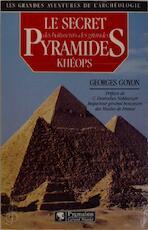 Le secret des bâtisseurs des grandes pyramides - Georges Goyon (ISBN 9782857043157)