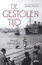 De gestolen tijd - Philo Bregstein (ISBN 9789024423392)