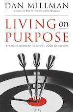 Living on Purpose - Dan Millman (ISBN 9781577311324)