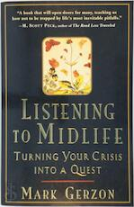 Listening to Midlife - Mark Gerzon (ISBN 9781570621680)