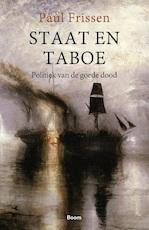 Staat en taboe - Paul Frissen (ISBN 9789024424214)