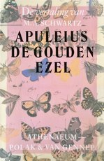 De gouden ezel - Apuleius, M.A. Schwartz (ISBN 9789025301712)