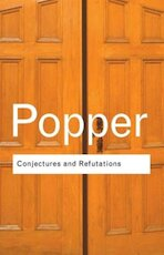Conjectures and refutations - Karl Raimund Popper (ISBN 9780415285940)