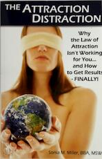 The Attraction Distraction - Sonia M. Miller (ISBN 9780979674532)