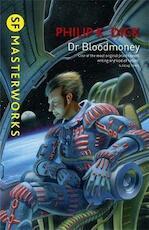 Dr Bloodmoney - Philip K Dick (ISBN 9781473201682)