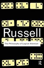 Philosophy of Logical Atomism - Bertrand Russell (ISBN 9780415474610)