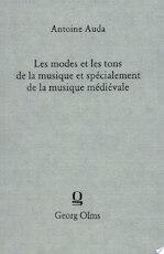 Les Modes et Les Tons De La Musique et Specialment De La Musique Medievale