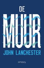De muur - John Lanchester (ISBN 9789044640472)