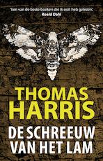 De schreeuw van het lam/Silence of the Lambs (POD) - Thomas Harris (ISBN 9789021023816)
