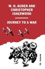 Journey to a war - Wystan Hugh Auden, Christopher Isherwood (ISBN 9780571102853)