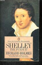 Shelley The Pursuit - Richard Holmes (ISBN 9780140158809)