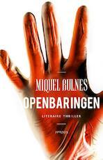 Openbaringen - Miquel Bulnes (ISBN 9789044640465)