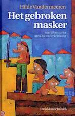 Het gebroken masker - H. Vandermeeren (ISBN 9789059080546)
