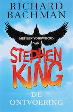 De ontvoering - Richard Bachman, Stephen King (ISBN 9789024523153)