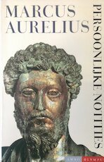 Persoonlijke notities - Marcus Aurelius Antoninus (Romeins Keizer), Simone Mooij-Valk (ISBN 9789026316128)