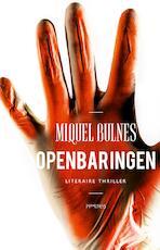 Openbaringen - Miquel Bulnes (ISBN 9789044633221)