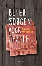 Beter zorgen voor jezelf - Marc Buelens, Ann Vermeiren (ISBN 9789401461740)