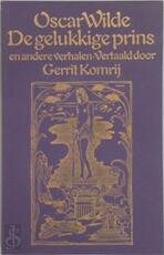 De gelukkige prins en andere verhalen - Oscar Wilde, Gerrit Komrij, Heinrich Vogeler