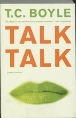 Talk talk - T.C. Boyle (ISBN 9789041410436)