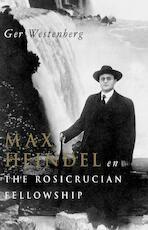 Max Heindel en 'The Rosicrucian Fellowship