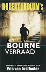 Bourne verraad, Het - Robert Ludlum (ISBN 9789024557936)