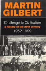 Challenge to Civilization - Martin Gilbert (ISBN 9780006376637)