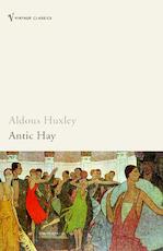 Antic Hay - Aldous Huxley (ISBN 9780099458180)