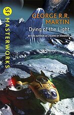 Dying of the Light - George R.R. Martin (ISBN 9781473212527)