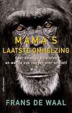 Mama's laatste omhelzing - Frans de Waal (ISBN 9789045039916)