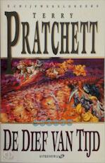 De Dief van Tijd - T. Pratchett (ISBN 9789022534953)