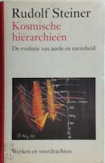 Kosmische hierarchieen - Rudolf Steiner (ISBN 9789060385395)