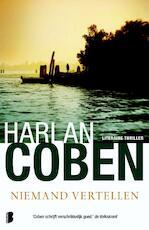 Niemand vertellen - Harlan Coben (ISBN 9789022562406)