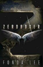 Zeroboxer - Fonda Lee (ISBN 9780738743387)