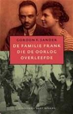 De familie Frank die de oorlog overleefde - Gordon Sander (ISBN 9789035128514)