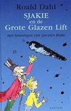 Sjakie en de grote glazen lift - Roald Dahl (ISBN 9789026112980)