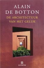 De architectuur van het geluk - Alain de Botton (ISBN 9789046701300)