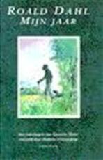 Mijn jaar - Roald Dahl, Huberte Vriesendorp, Quentin Blake (ISBN 9789026106552)