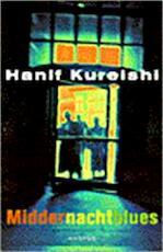 Middernachtblues - Hanif Kureishi (ISBN 9789041404268)