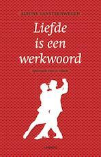 Liefde is een werkwoord - Alfons Vansteenwegen (ISBN 9789020984521)
