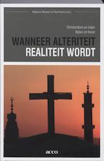 Wanneer alteriteit realiteit wordt - Unknown (ISBN 9789033471353)