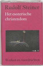 Het esoterische christendom - Rudolf Steiner (ISBN 9789060385319)