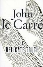 A Delicate Truth - John Le Carré (ISBN 9780241965160)