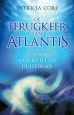 De terugkeer van Atlantis - Patricia. Cori (ISBN 9789020202472)