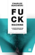 Fuck machine - Charles Bukowski (ISBN 9789048819775)
