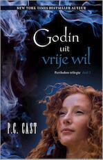 Godin uit vrije wil - Phyllis Christine Cast (ISBN 9789034711502)