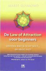 De Law of attractions voor beginners - M. Diamond (ISBN 9789021529875)