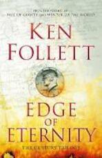 Century 3. Edge of Eternity - Ken Follett (ISBN 9780230710160)