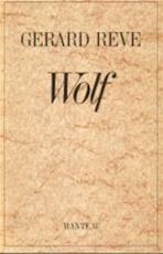 Wolf - Gerard Kornelis van het Reve (ISBN 9789010046796)
