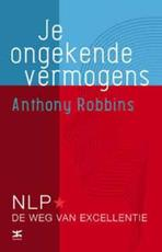 Je ongekende vermogens - Anthony Robbins (ISBN 9789021551463)